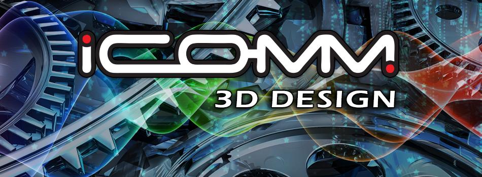 ICOMM 3D Design